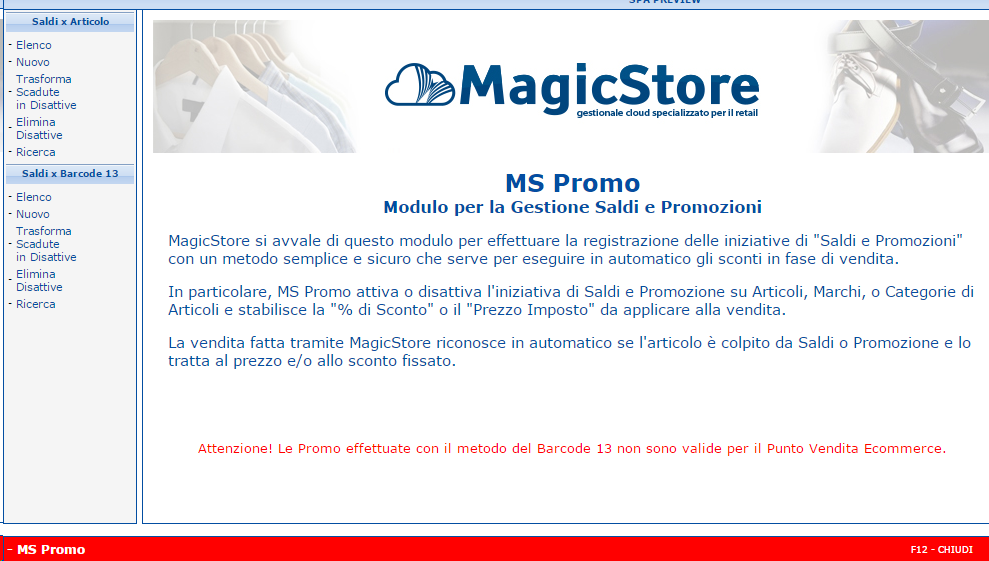 970b27fc56 ... viene riconosciuto da MagicStore solo se l'articolo viene venduto da  banco, questa modalità non ha valore per gli articoli venduti sul sito e -commerce